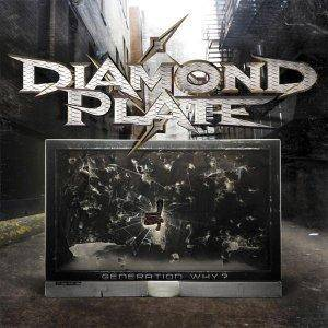 Diamond Plate: Generation Why? - Cover