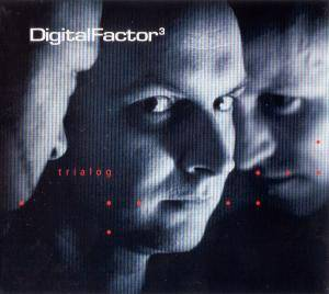 Cover - Digital Factor: Trialog
