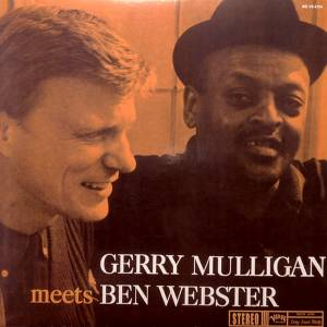 Gerry Mulligan & Ben Webster: Gerry Mulligan Meets Ben Webster (LP) - Bild 1