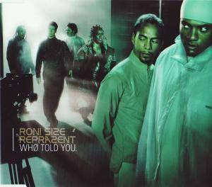 Cover - Roni Size / Reprazent: Who Told You