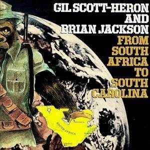 Cover - Gil Scott-Heron & Brian Jackson: From South Africa To South California