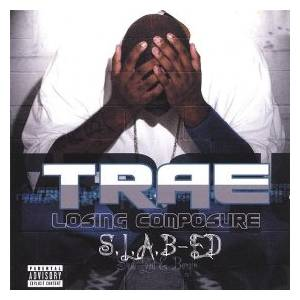 Cover - Trae: Losing Composure (S.L.A.B-Ed)
