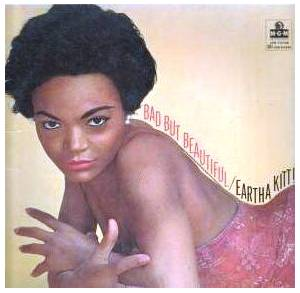 Cover - Eartha Kitt: Bad But Beautiful