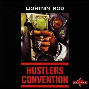 Cover - Lightnin' Rod: Hustlers Convention