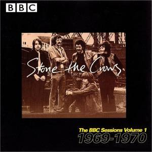 Cover - Stone The Crows: BBC Sessions Volume 1 1969 - 1970, The