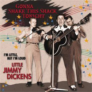 Cover - Little Jimmy Dickens: Gonna Shake This Shack Tonight