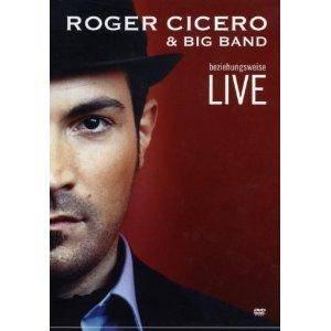 Roger Cicero Beziehungsweise Live Dvd 2008 Live