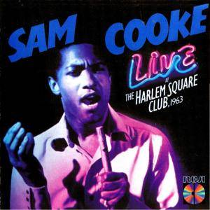 Sam Cooke: Live At The Harlem Square Club, 1963 - Cover