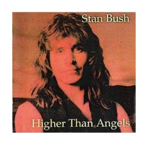 Cover - Stan Bush: Higher Than Angels