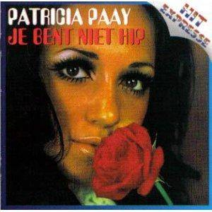 Cover - Patricia Paay: Je Bent Niet Hip