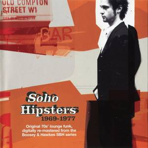 Cover - Pete Moore: Soho Hipsters 1969-1977