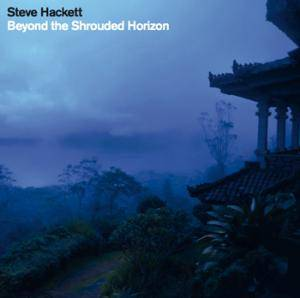 Steve Hackett: Beyond The Shrouded Horizon - Cover