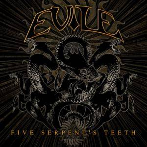 Cover - Evile: Five Serpent's Teeth