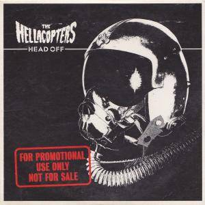 The Hellacopters: Head Off (Promo-CD) - Bild 1