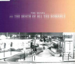 Cover - Dears, The: 22: The Death Of All The Romance