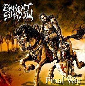 Eminent Shadow: Final War - Cover