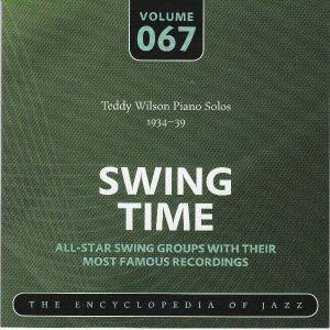 Cover - Teddy Wilson: Teddy Wilson Piano Solos 1934-39 Swing Time Volume 067 The Encyclopedia Of Jazz