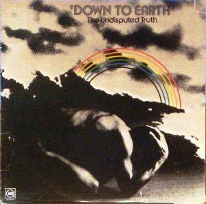 Cover - Undisputed Truth, The: Down To Earth