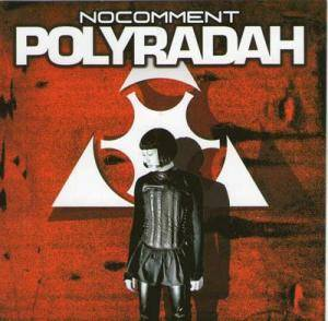Cover - No Comment: Polyradah