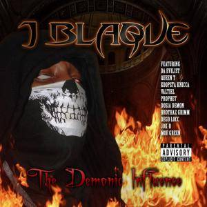 Cover - J Blaque: Demonic Influence, The