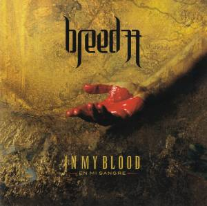 Cover - Breed 77: In My Blood (En Mi Sangre)