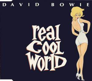 David Bowie: Real Cool World - Cover