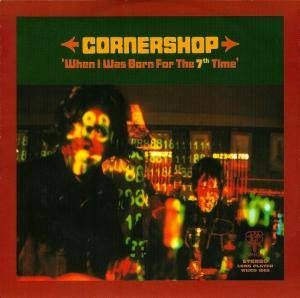 Cornershop: When I Was Born For The 7th Time - Cover