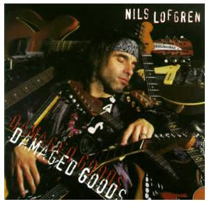 Nils Lofgren: Damaged Goods - Cover