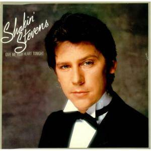 Shakin' Stevens: Give Me Your Heart Tonight - Cover