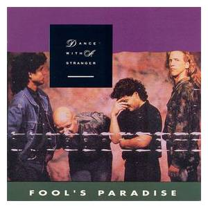 Cover - Dance With A Stranger: Fool's Paradise