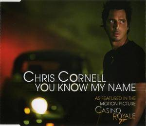 Chris Cornell: You Know My Name - Cover