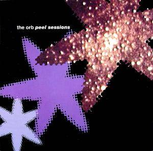 Cover - Orb, The: Peel Sessions