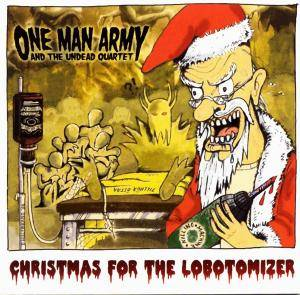 Cover - One Man Army And The Undead Quartet: Christmas For The Lobotomizer
