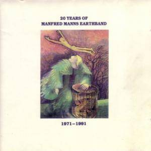 Manfred Mann's Earth Band: 20 Years Of Manfred Mann's Earthband (1971-1991) - Cover