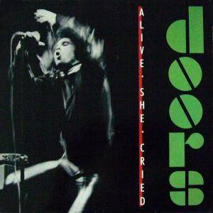 The Doors: Alive, She Cried (LP) - Bild 1