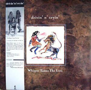 Drivin' N' Cryin': Whisper Tames The Lion - Cover