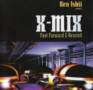 Cover - Strange Attractor: X-Mix - Fast Forward And Rewind (Mix by Ken Ishii)