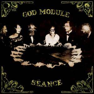 Cover - God Module: Seance