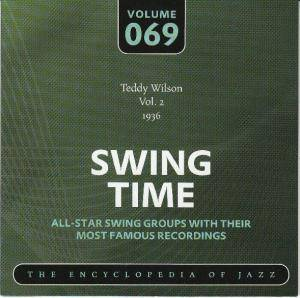 Cover - Teddy Wilson: Teddy Wilson Vol. 2 1936 Swing Time Volume 069 The Encyclopedia Of Jazz