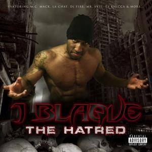 Cover - J Blaque: Hatred, The