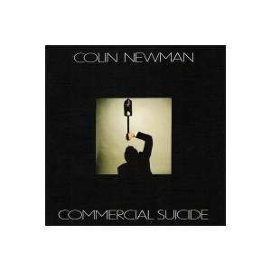 Colin Newman: Commercial Suicide - Cover