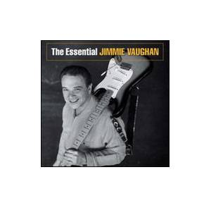 Cover - Jimmie Vaughan: Essential, The