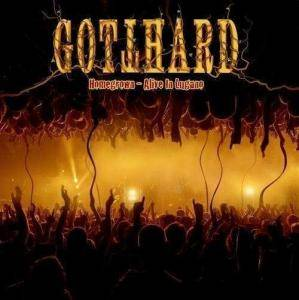 Gotthard: Homegrown - Alive In Lugano - Cover