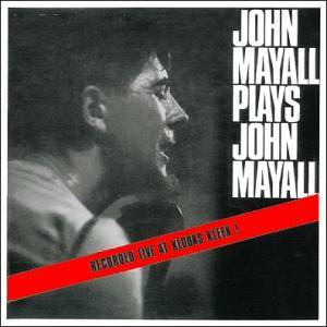 John Mayall & The Bluesbreakers: John Mayall Plays John Mayall - Cover