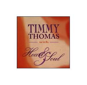 Cover - Timmy Thomas: Heart & Soul