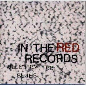 Cover - '68 Comeback: In The Red Records - Killed By The Blues