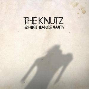 The Knutz: Ghost Dance Party - Cover