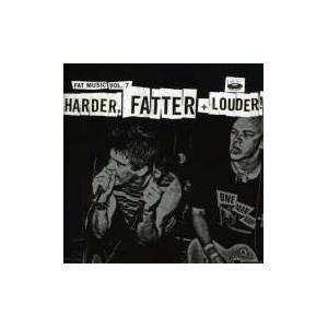 Cover - Smoke Or Fire: Fat Music Vol. VII - Harder, Fatter + Louder!