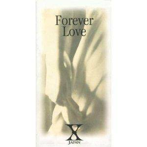 X Japan: Forever Love - Cover