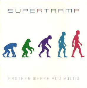 Supertramp: Brother Where You Bound - Cover